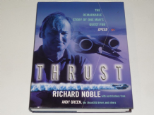 THRUST The Remarkable Story of One Man's Quest for Speed (Noble & Tremayne 2009) Signed